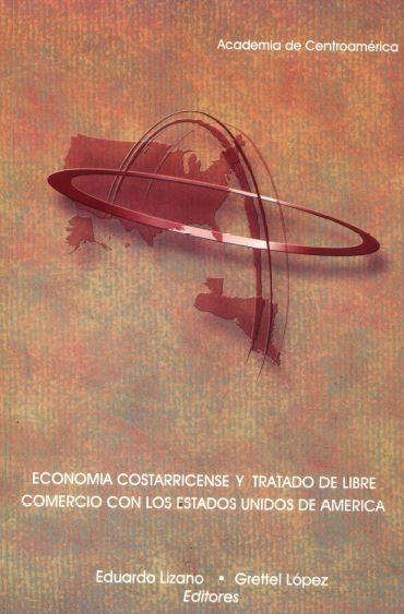 Economía costarricense y el Tratado de Libre Comercio con los Estados Unidos de América