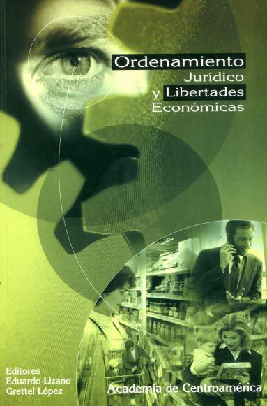 Ordenamiento jurídico y libertades económicas