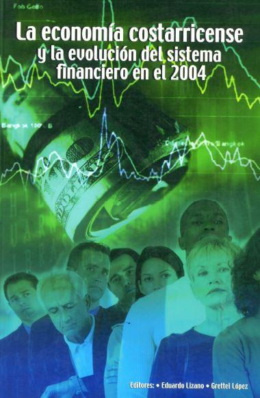 La economía costarricense y la evolución del sistema financiero en el 2004