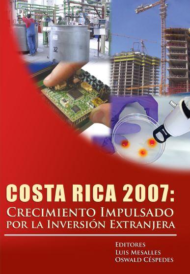 Costa Rica 2007_Crecimiento impulsado por la inversión extranjera