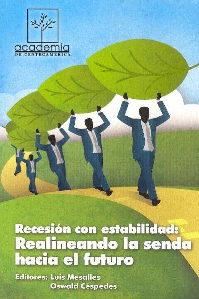 Recesión con estabilidad_realineando la senda hacia el futuro