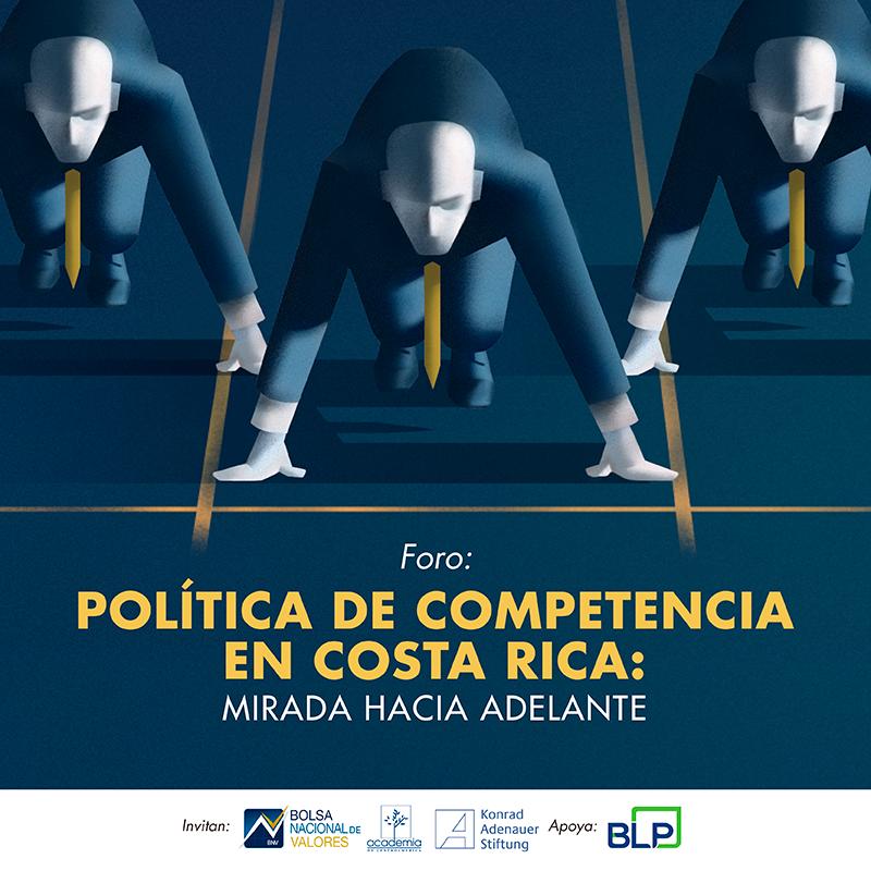 Foro: Política de Competencia en Costa Rica: Mirada hacia adelante