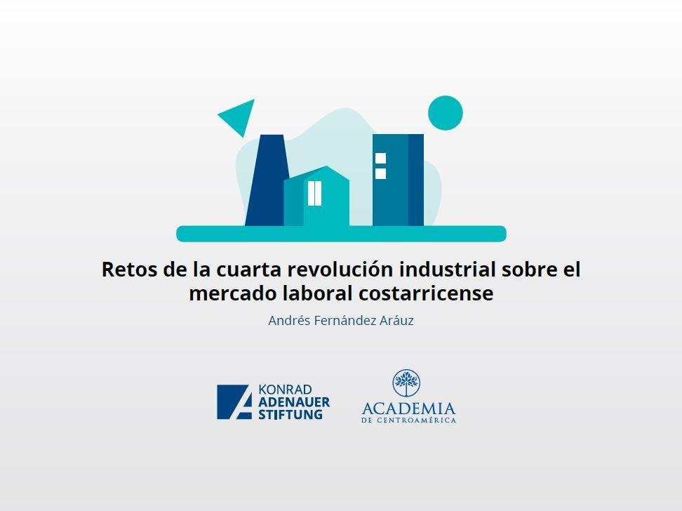 Retos de la cuarta revolución industrial sobre el mercado laboral costarricense 01